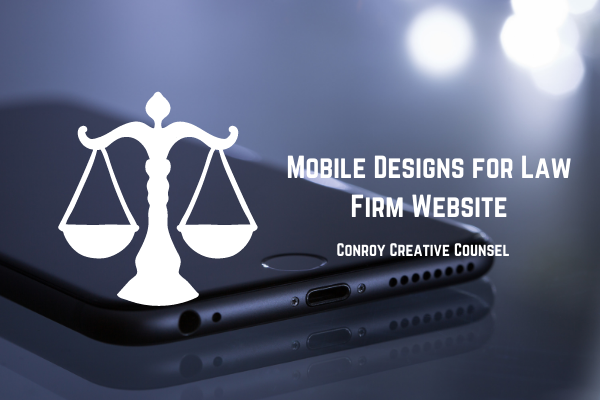 How do Mobile Designs Benefit your Law Firm's Website?