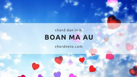 Chord Boan Ma Au Dorman Manik
