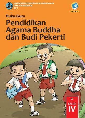 Buku Guru Pendidikan Agama Buddha dan Budi Pekerti Kelas 4 Kurikulum 2013 Revisi 2017