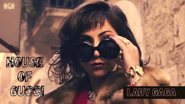 Lady Gaga House of Gucci Trailer