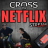 Cross the Netflix Stream Podcast