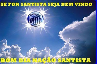 """Bom Dia """" Nação Santista """""""