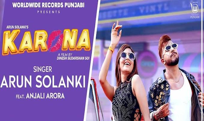 करोना Karona Hindi Lyrics – Arun Solanki
