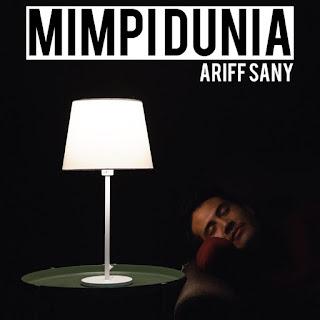 Ariff Sany - Mimpi Dunia MP3