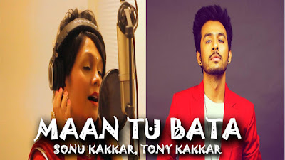 Maa Tu Bataa Lyrics - Tony Kakkar & Sonu Kakkar | Mother Day Special