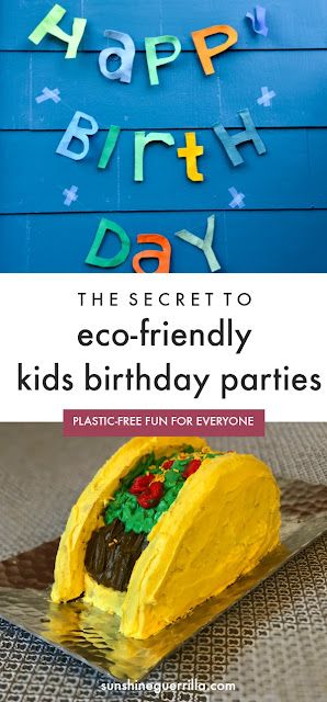 How to Have a Plastic-Free and Eco-Friendly Birthday Party for Your Kid