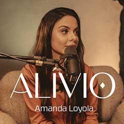 Alívio - Amanda Loyola
