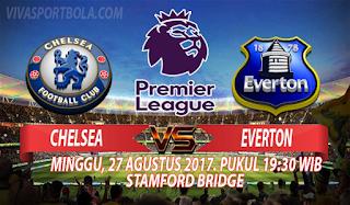 Prediksi Chelsea vs Everton 27 Agustus 2017