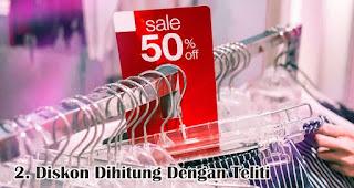 Diskon Dihitung Dengan Teliti merupakan salah satu keunikan wanita Indonesia saat berbelanja