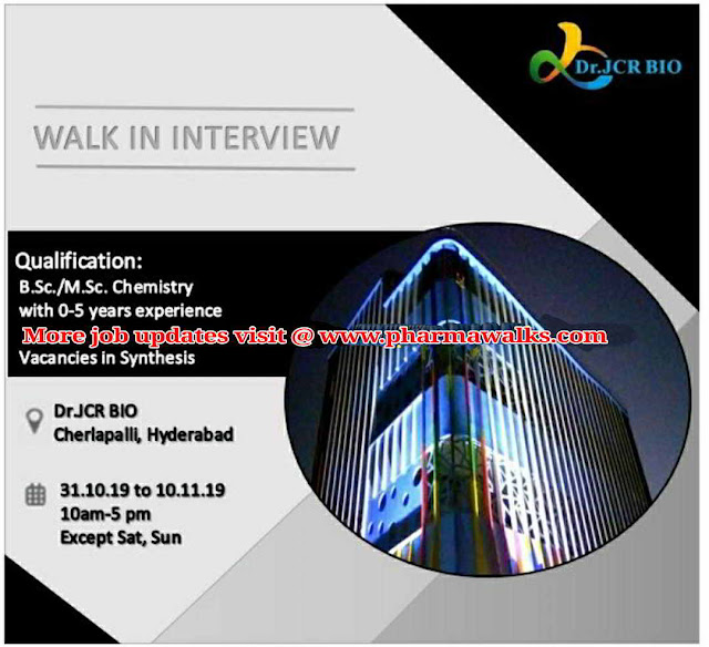 Dr. JCR Bio - Walk-in interview for Freshers & Experienced candidates on 31st October - 10th November, 2019
