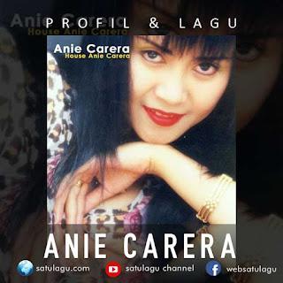 Anie Carera Profil dan Lagu All Album