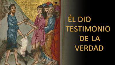 Evangelio según san Juan (5,31-47): Él dio testimonio de la verdad