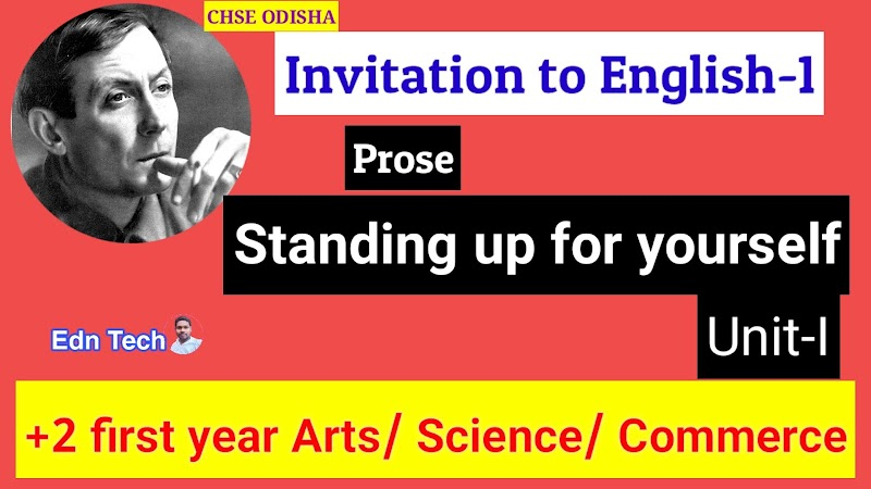 Understanding about the prose standing up for yourself || plus two classes chse Odisha