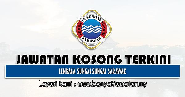 Jawatan Kosong 2021 di Lembaga Sungai-Sungai Sarawak