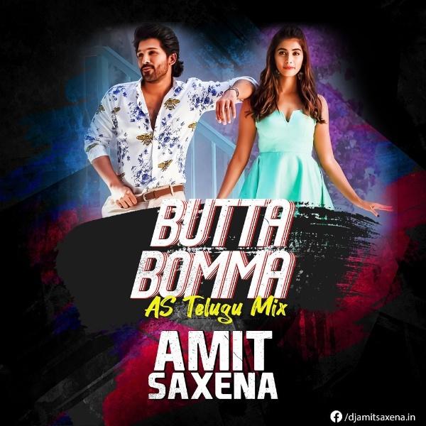 ButtaBomma AS Telugu Remix DJ Amit Saxena