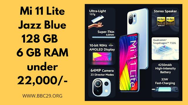 Mi 11 Lite (Jazz Blue, 128 GB)  (6 GB RAM) under 22,000