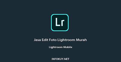 Jasa Edit Foto Lightroom
