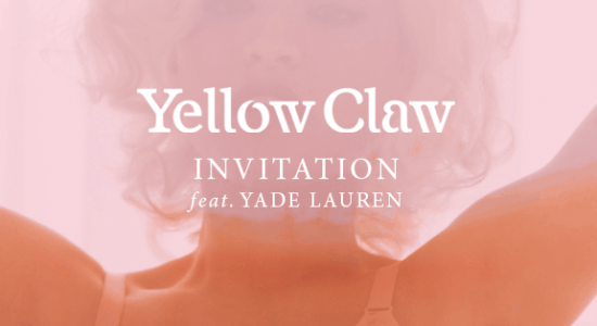 Yellow claw yade lauren invitation song lyric stopboris Images