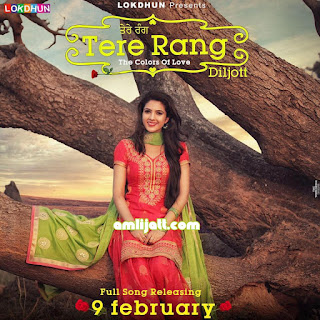 Download Full Song TERE Rang by DILJOT