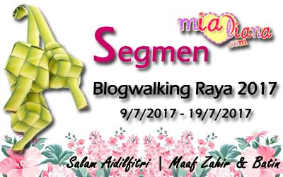 segmen, blogwalking, raya, blogger, mialiana.com, blog,