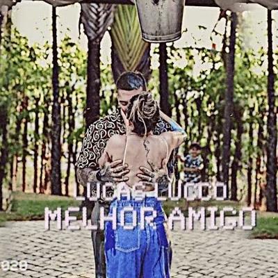 Lucas Lucco - Melhor Amigo (Romzntica) Download mp3