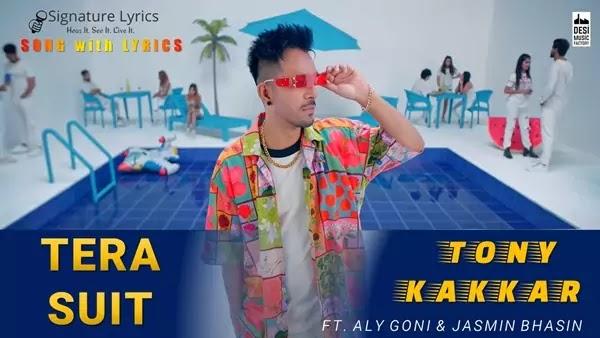Tera Suit Lyrics - Tony Kakkar