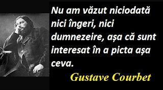 Citatul zilei: 10 iunie - Gustave Courbet