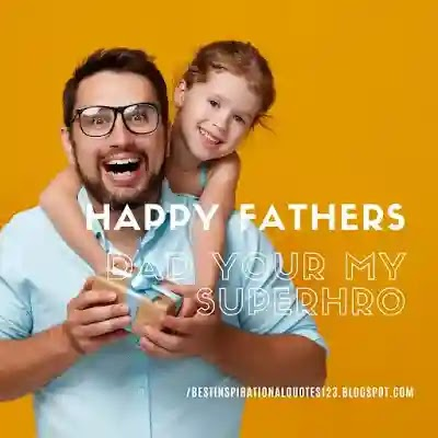 Happy Fathers Day Quotes with images 2020 / Wishes Massages