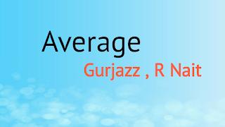 Average R Nait Whatsapp Status