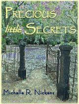 Preciuos Little Secrets (Michelle R. Nickens)