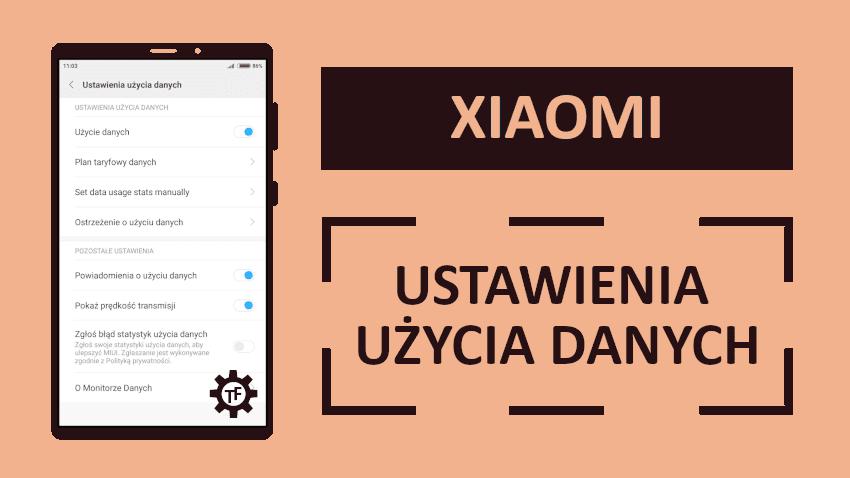 Xiaomi MIUI Ustawienia użycia danych