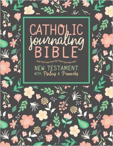 Catholic Bibles Catholic Journaling Bible New Testament With