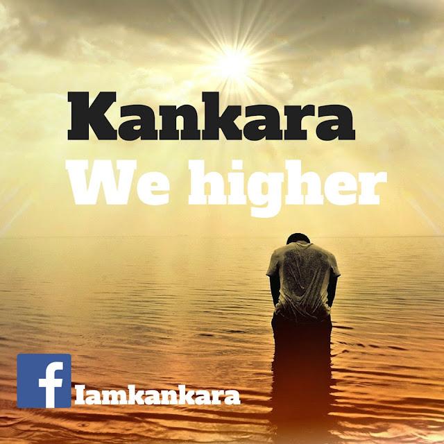 Kankara We Higher