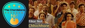 FIKAR NOT Guitar Chords (Chhichhore)