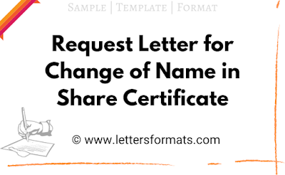 request letter for change of name in share certificate