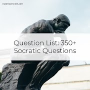 350+ Examples of Good Socratic Questions