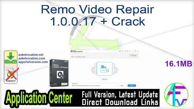 Remo Video Repair 1.0.0.17 + Crack