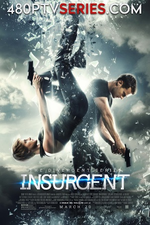 Insurgent (2015) 350MB Full Hindi Dual Audio Movie Download 480p Bluray Free Watch Online Full Movie Download Worldfree4u 9xmovies