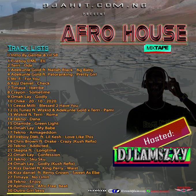 Dj Mix: Dj LaMszXy - Afro House Mixtape Vol.1