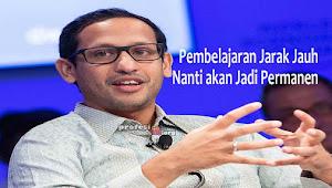 Nadiem: Pembelajaran Jarak Jauh Nantinya akan Jadi Permanen