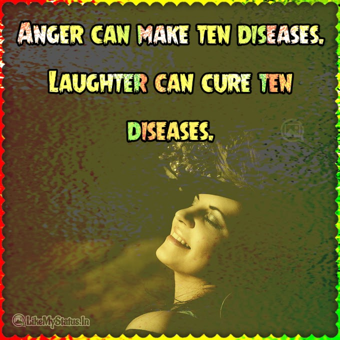 Anger can make ten diseases