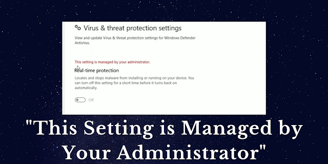 """How to fix """"This Setting Is Managed by Your Administrator"""" error on Windows 10"""