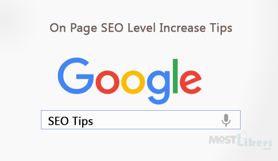 On Page SEO Level Increase Tips