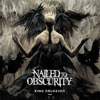 """Nailed to Obscurity - """"King Delusion"""""""