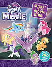 My Little Pony MLP The Movie: Stick It to the Storm King! Books