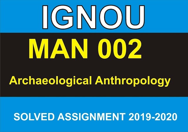 MAN 002 Solved Assignment 2019-20