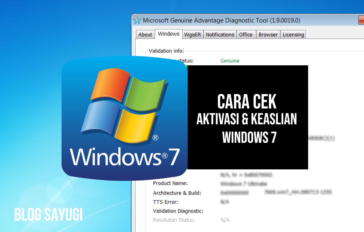 Cara Cek Keaslian Windows 7 Blog Sayugi