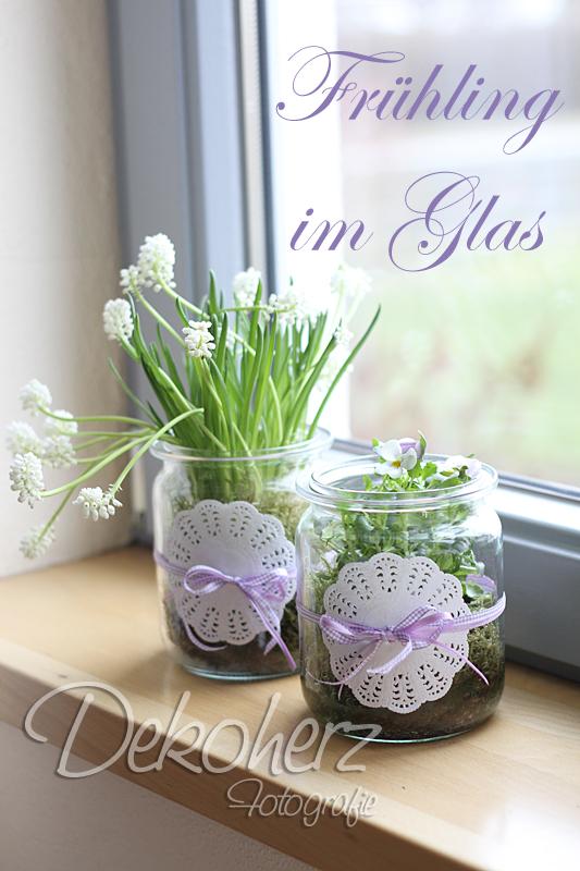 Deko Im Glas Fruhling Home Ideen