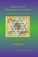 Reasons for Naturalizing the Jews in Great Britain and Ireland by John Toland
