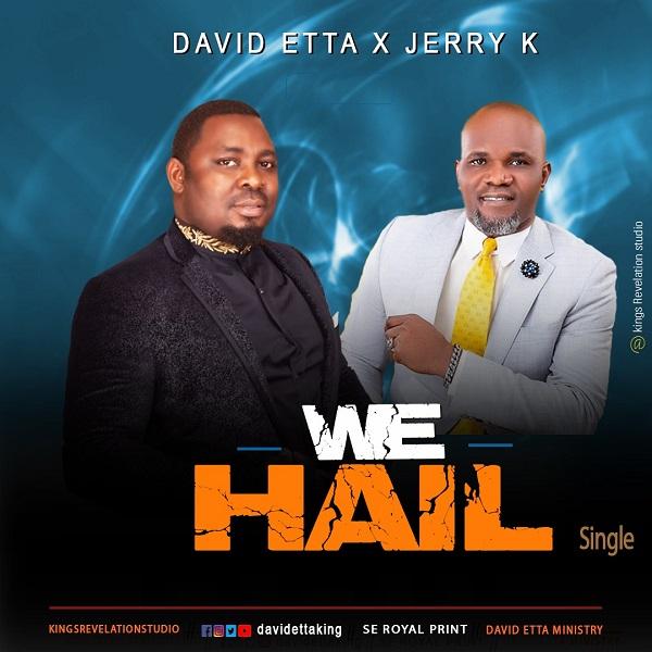 [Download] We Hail - David Etta Ft. Jerry K